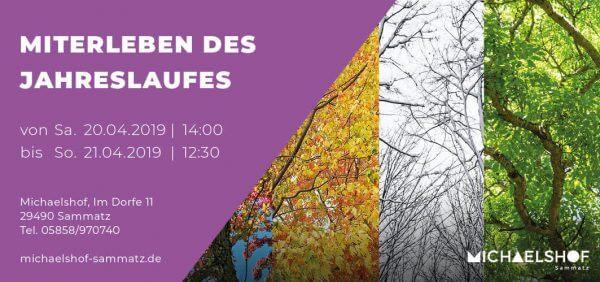 Michaelshof Seminar Haus der Natur Miterleben des Jahreslaufes