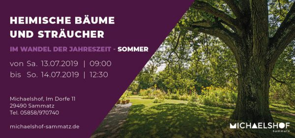 Michaelshof Seminar Haus der Natur Seminar Heimische Bäume und Sträucher - Sommer