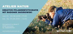 Michaelshof Seminar Haus der Natur Seminar Pflanzenfotografie mit Radomir Jakubowski