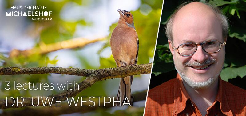 Michaelshof Sammatz | Lectures with Dr. Uwe Westphal